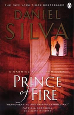 Prince of Fire : Gabriel Allon Series : Book 5 - Daniel Silva