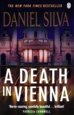 A Death in Vienna : Gabriel Allon Series : Book 4 - Daniel Silva