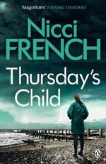 Thursday's Child : A Frieda Klein Novel - Nicci French