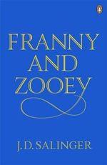 Franny and Zooey - J. D. Salinger