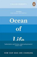 Ocean of Life : Great Whites - Callum Roberts
