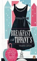 Breakfast at Tiffany's : Penguin Essentials - Truman Capote