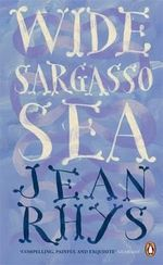 Wide Sargasso Sea : Penguin Essentials - Jean Rhys