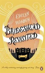 Brideshead Revisited : Penguin Essentials - Evelyn Waugh