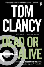 Dead or Alive - Tom Clancy