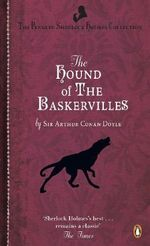 The Hound of the Baskervilles : Stories and Secrets from Her Archive - Includes an... - Sir Arthur Conan Doyle