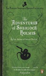 The Adventures of Sherlock Holmes - Sir Arthur Conan Doyle