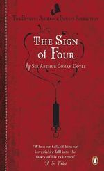The Sign of Four - Sir Arthur Conan Doyle