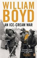 An Ice-Cream War - William Boyd