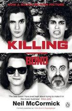 Killing Bono - Neil McCormick
