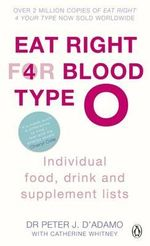Eat Right for Blood Type O - Dr. Peter J. D'Adamo