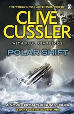 Polar Shift : NUMA Files Series : Book 6 - Clive Cussler