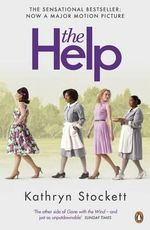 The Help : Film tie-in Edition - Kathryn Stockett