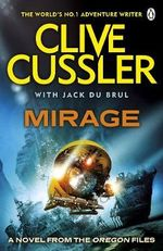 Mirage : Oregon Files No. 9 - Clive Cussler