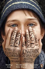 Extremely Loud and Incredibly Close : Movie Tie-In Edition - Jonathan Safran Foer