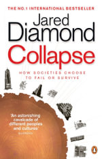 Collapse : How Societies Choose to Fail or Survive - Jared Diamond