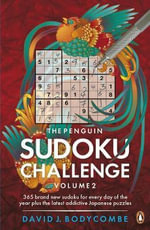 The Penguin Sudoku Challenge  : Volume 2 - David J. Bodycombe