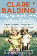 My Animals and Other Family : Sixteen Paper Hats to Put on Your Unsuspecting Kit... - Clare Balding