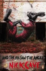 And the Ass Saw the Angel : Penguin Street Art - Nick Cave