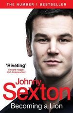 Becoming a Lion - Johnny Sexton