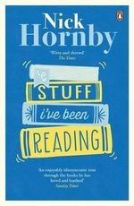 Stuff I've Been Reading - Nick Hornby