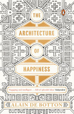 Architecture of Happiness The - de Botton Alain