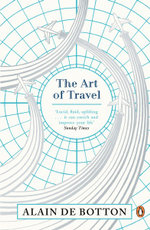 Art of Travel The - de Botton Alain