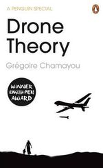 Drone Theory - Gregoire Chamayou