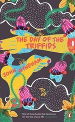 The Day of the Triffids : Penguin Essentials   - John Wyndham