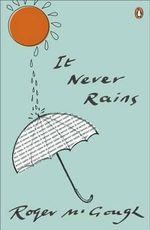 It Never Rains - Roger McGough