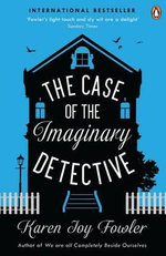 The Case of the Imaginary Detective - Karen Joy Fowler