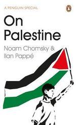 On Palestine - Noam Chomsky