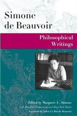 Philosophical Writings : Vintage Classics - Simone de Beauvoir