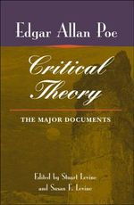Poe's Critical Theory : The Major Documents - Edgar Allan Poe