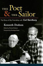 The Poet and the Sailor : The Story of My Friendship with Carl Sandburg - Kenneth Dodson
