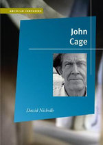 John Cage : Images of God and the State of the 19th and 20th C... - David Nicholls