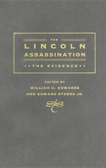 The Lincoln Assassination : The Evidence