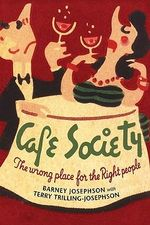 Cafe Society : The Wrong Place for the Right People - Barney Josephson