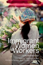 Immigrant Women Workers in the Neoliberal Age : Chilean Workers Under Free Trade