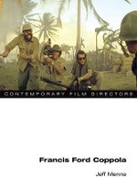 Francis Ford Coppola : Contemporary Film Directors - Jeff Menne