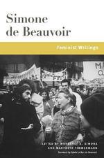 Simone De Beauvoir : Beauvoir Series - Simone de Beauvoir