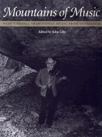 Mountains of Music : West Virginia Traditional Music from