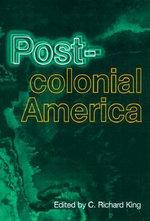 Postcolonial America - C. King