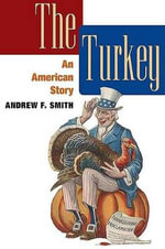 The Turkey : An American Story - Smith Andrew