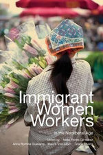 Immigrant Women Workers in the Neoliberal Age : The Workability of the HOLSAT Model