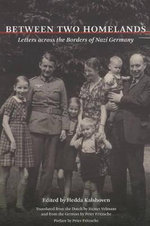 Between Two Homelands : Letters Across the Borders of Nazi Germany