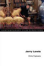 Jerry Lewis - Chris Fujiwara