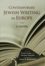 Contemporary Jewish Writing in Europe : A Guide