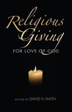 Religious Giving : For the Love of God