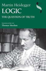 Logic : The Question of Truth - Martin Heidegger